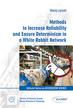 Lipiński M., red.Romaniuk R.S., red.Vretenar M. - Methods to Increase Reliability and Ensure Determinism in a White Rabbit Network