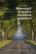 Guzek M. - Niepewność w analizie wypadków drogowych