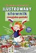 Kaczmarek-Klose Monika (red.) - Ilustrowany słownik rosyjsko-polski dla dzieci w wieku 7-10 lat