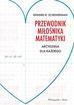 Scheinerman Edward - Przewodnik miłośnika matematyki Arcydzieła dla każdego