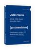 Verne  Jules - Vingt mille lieues sous les mers - Dwadzieścia tysięcy mil podmorskiej żeglugi z podręcznym słownikiem francusko-polskim