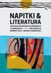 Opracowanie zbiorowe - Napitki & Literatura Antologia opowiadań holenderskich i flamandzkich