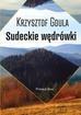 Gdula Krzysztof - Góry Kaczawskie Słowem Malowane