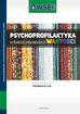 Psychoprofilaktyka w świecie zagubionych wartości