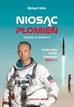 Collins Michael - Niosąc płomień Podróże astronauty