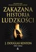 Kenyon J.Douglas - Zakazana historia ludzkości