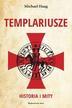 Haag Michael - Templariusze. Historia i mity