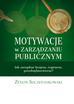 Szczepankowski Zenon - Motywacje w zarządzaniu publicznym