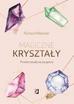 Webster Richard - Magiczne kryształy. Proste rytuały na szczęście