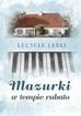 Leśniak Henryk - Mazurki w tempie rubato