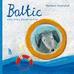 Gawryluk Barbara - Baltic Pies, który płynął na krze