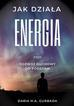 Gurbada Daria H.A. - Jak działa energia, czyli rozwój duchowy od podstaw