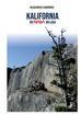 Gawroński Włodzimierz - Kalifornia od NASA do lasa
