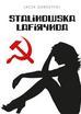 Dobrzycki Jacek - Stalinowska lafirynda