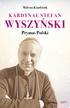 Kindziuk Milena - Kardynał Stefan Wyszyński Prymas Polski