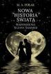 Polak M. A. - Nowa historia świata. wspomnienia Suzany Sammer