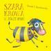 Myszkorowska Urszula T. - Szara krowa w żółte paski