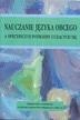 Knieja J.,Piotrowski S. - Nauczanie języka obcego a specyficzne potrzeby uczących się