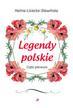 Lisiecka-Sławińska Halina - Legendy polskie. Część pierwsza