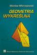 Mierzejewski Wacław - Geometria wykreślna.