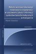 Stawowy Marek - Metoda wielowarstwowego modelowania niepewności w szacowaniu jakości informacji systemów teleinformatycznych w transporcie