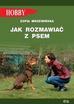 Mrzewińska Zofia - Jak rozmawiać z psem (wyd. 2020)