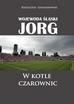 Lewandowski Krzysztof - Wojewoda śląski Jorg. W kotle czarownic