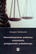 Klarkowski Grzegorz - Materialnoprawne podstawy wznowienia postępowania podatkowego