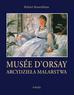 Rosenblum Robert - Arcydzieła Malarstwa Muzeum D`Orsay