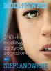 Opracowanie zbiorowe - Nieplanowane. Modlitewnik 280 dni modlitwy za życie zagrożone