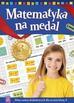 Opracowanie zbiorowe - Matematyka na medal. Zbiór zadań dodatkowych dla uczniów klasy 3