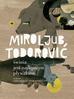 Todorović Mirolub - Świnia jest najlepszym pływakiem