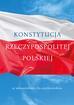 Opracowanie zbiorowe - Konstytucja Rzeczpospolitej Polskiej
