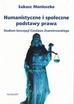 Moniuszko Łukasz - Humanistyczne i społeczne podstawy prawa