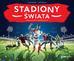 Bachanek Joanna, Cukrowicz Jacek - Stadiony świata (wyd. 2020)