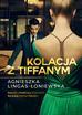 Lingas-Łoniewska Agnieszka - Kolacja z Tiffanym