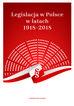 red.Mazuryk Marcin, red.Kaczocha Mateusz - Legislacja w Polsce w latach 1918-2018. Sto lat doświadczeń tworzenia prawa