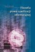 Janowski Jacek - Filozofia prawa cywilizacji informacyjnej
