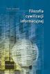 Janowski Jacek - Filozofia cywilizacji informacyjnej