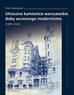 Piotr  Kilanowski - Utracone kamienice warszawskie doby wczesnego modernizmu (1909–1914)