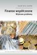 Finanse współczesne. Wybrane problemy
