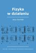 Jerzy Kociński - Fizyka w działaniu
