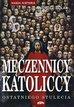 Solak Andrzej - Męczennicy katoliccy ostatniego stulecia