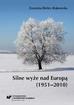 Bielec-Bąkowska Zuzanna - Silne wyże nad Europą (1951–2010)