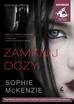 Sophie McKenzie - Zamknij oczy (audiobook)