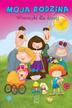 Edyk-Psut Anna - Moja rodzina. Wierszyki dla dzieci
