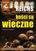 Kathy Reichs - Kości są wieczne (audiobook)