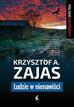 Zajas Krzysztof A. - Ludzie w nienawiści