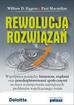 Eggers William D - Rewolucja rozwiązań.  Współpraca pomiędzy biznesem, rządami oraz przedsiębiorstwami społecznymi na rzecz rozwiązywania największych problemów współczesnego świata