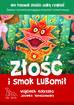 Kołyszko Wojciech, Tomaszewska Jovanka - Złość i smok Lubomił (dodruk 2017)